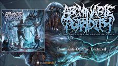 Abominable Putridity-Remnants of the Tortured re-mixed & mastered