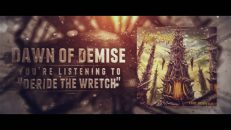 Dawn Of Demise-Deride The Wretch(OFFICIAL LYRIC VIDEO)