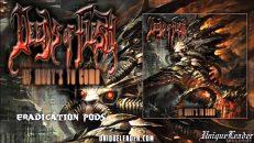 Deeds of Flesh-Eradication Pods(official)