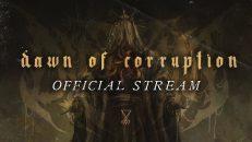 DISTANT - Dawn of Corruption (Official Album Stream)