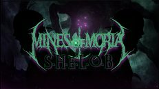 MINES OF MORIA - S.H.E.L.O.B [OFFICIAL LYRIC VIDEO] (2021) SW EXCLUSIVE